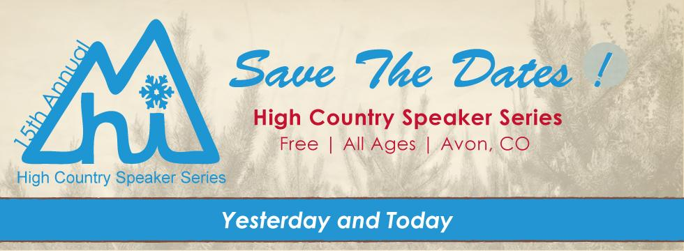 High Country Speaker Series Save the Date Banner