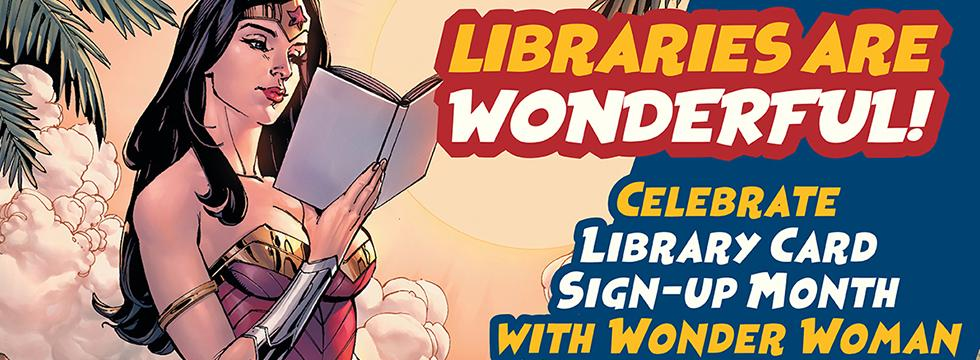 Library Card Sign Up Month Banner with Wonder Woman